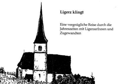 """""""Ligerz klingt – Eine Reise durch die Jahreszeiten"""" – Zusammenarbeit mit der Musikkommission der Kirchgemeinde Ligerz (2004)"""